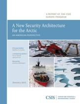 A New Security Architecture for the Arctic
