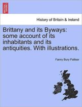 Brittany and Its Byways