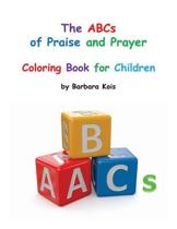 ABCs of Praise and Prayer for Children