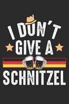 I don't giva a Schnitzel: German October Joke Germany Dot Grid Notebook 6x9 Inches - 120 dotted pages for notes, drawings, formulas - Organizer