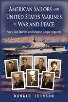 American Sailors and United States Marines at War and Peace
