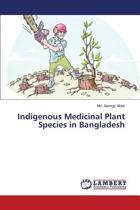 Indigenous Medicinal Plant Species in Bangladesh