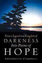 From a Legend and Kingdom of Darkness Into Poems of Hope