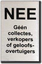 Nee Geen collectes verkopers of geloofsovertuigers - bel niet aan sticker geen colportage aan de deur - RVS Bordje - Tekst Zwart - Promessa-Design.