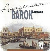 Various Artists - Aangenaam Barok Plus '93
