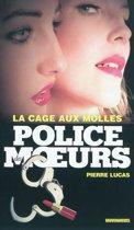 Police des moeurs n°205 La Cage aux molles