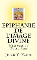 Epiphanie de l'Image Divine