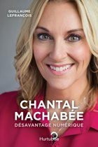 Chantal Machabée – Désavantage numérique