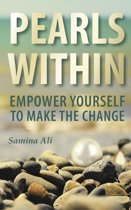 Pearls Within: Empower yourself to make the change