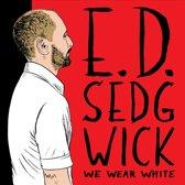 We Wear White
