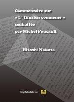 Commentaire sur L'Illusion commune souhaité par Michel Foucault