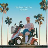 Big Boys Don't Cry [Gerd Janson Remix]