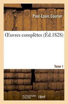 Oeuvres Compl�tes Tome 1