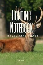 Hunting Notebook - Ruled Line Paper