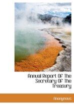 Annual Report of the Secretary of the Treasury