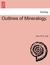 Outlines of Mineralogy.