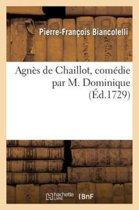 Agn�s de Chaillot, Com�die Par M. Dominique