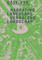 Oase 98 - Narrating Landscape