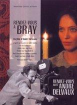 Rendez - Vous A Bray
