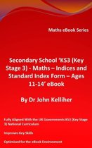 """Secondary School """"KS3 (Key Stage 3) - Maths – Indices and Standard Index Form - Ages 11-14' eBook"""