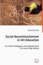Social Reconstructionism in Art Education