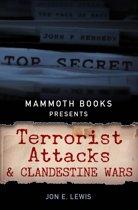 Mammoth Books presents Terrorist Attacks and Clandestine Wars