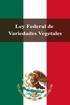 Ley Federal de Variedades Vegetales