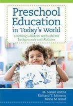 Preschool Education in Today's World