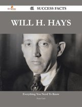 Will H. Hays 61 Success Facts - Everything you need to know about Will H. Hays