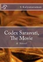 Codex Sarasvati, the Movie