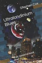 Ultralondinium Blues
