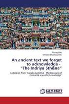 An Ancient Text We Forget to Acknowledge - The Indriya Sth Na