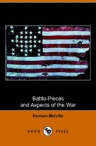 Battle-Pieces and Aspects of the War (Dodo Press)