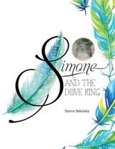 Simone and the Dove King