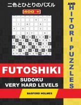 400 Futoshiki Sudoku and Hitori Puzzles. Very Hard Levels.