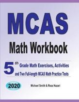 MCAS Math Workbook: 5th Grade Math Exercises, Activities, and Two Full-Length MCAS Math Practice Tests