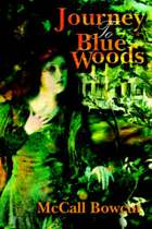Journey to Blue Woods