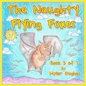 The Naughty Flying Foxes