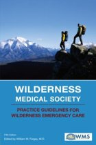 Wilderness Medical Society Practice Guidelines for Wilderness Emergency Care