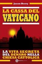 La cassa del Vaticano