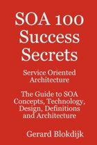 SOA 100 Success Secrets