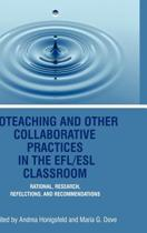 Co-Teaching And Other Collaborative Practices In The Efl/Esl Classroom