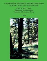 Ethnographic Assessment and Documentation of Rocky Mountain National Park