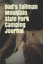 Dad's Tallman Mountain State Park Camping Journal