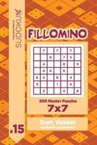 Sudoku Fillomino - 200 Master Puzzles 7x7 (Volume 15)