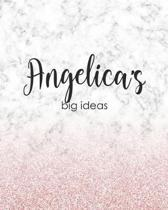 Angelica's Big Ideas: Personalized Notebook - 8x10 Lined Women's Journal