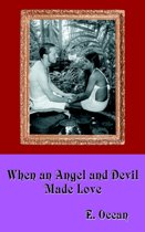When an Angel and Devil Made Love