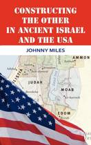 Constructing the Other in Ancient Israel and the USA