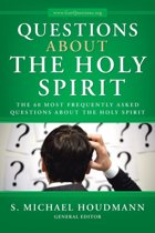 Questions about the Holy Spirit