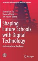 Shaping Future Schools with Digital Technology